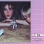Music Review: Big Thief, Masterpiece