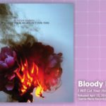 Music Review: Bloody Knives, I Will Cut Your Heart Out For This