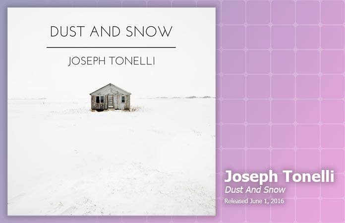 joseph-tonelli-dust-and-snow-review-header-graphic