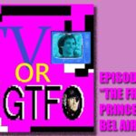"Podcast: TV or GTFO Episode 5, ""The Fresh Prince of Bel Air"""