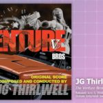 Music Review: JG Thirlwell, The Venture Bros. Original Score, Volume Two