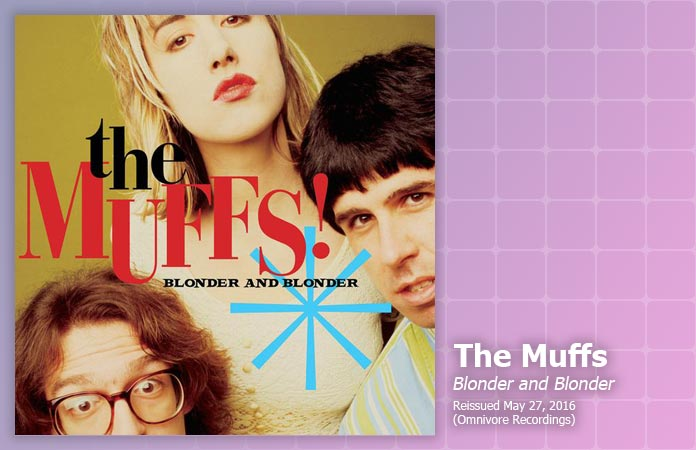 the-muffs-blonder-and-blonder-review-header-graphic