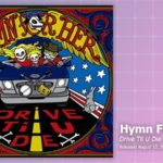 Music Review: Hymn For Her, Drive Til U Die