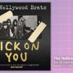 Music Review: The Hollywood Brats, Sick On You: The Album/A Brats Miscellany