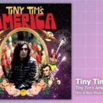 Music Review: Tiny Tim, Tiny Tim's America
