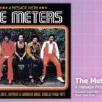 Music Review: The Meters, A Message From The Meters: The Complete Josie, Reprise & Warner Brothers Singles 1968-1977