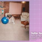 Music Review: Julia Jacklin, Don't Let The Kids Win