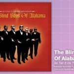 Music Review: The Blind Boys Of Alabama, Go Tell It On The Mountain