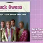 Music Review: Buck Owens And The Buckaroos, The Complete Capitol Singles: 1957-1966
