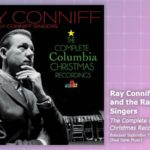 Music Review: Ray Conniff And The Ray Conniff Singers, The Complete Columbia Christmas Recordings