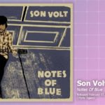 Music Review: Son Volt, Notes Of Blue