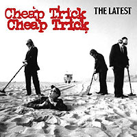 cheap trick the latest