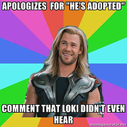 he's adopted thor