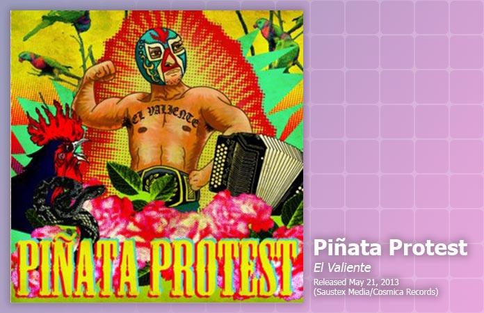pinata-protest-el-valiente-review-header-graphic