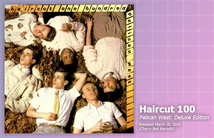 haircut-100-pelican-west-deluxe-review-header-graphic