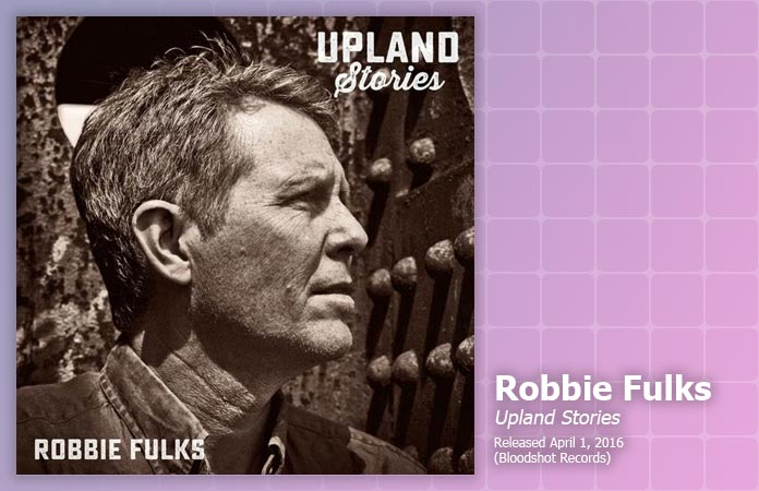 robbie-fulks-upland-stories-review-header-graphic
