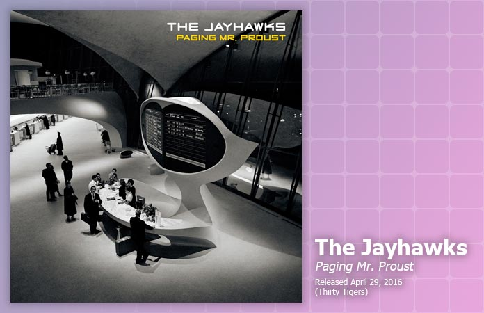 the-jayhawks-paging-mr-proust-review-header-graphic
