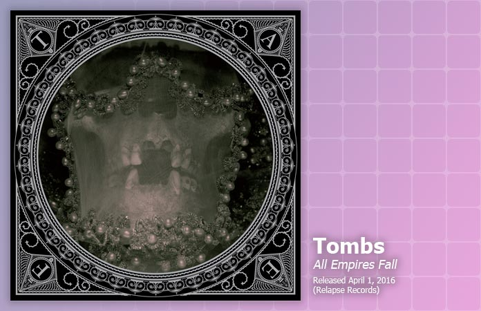tombs-all-empires-fall-review-header-graphic