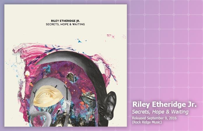 riley-etheridge-jr-secrets-hope-waiting-review-header-graphic